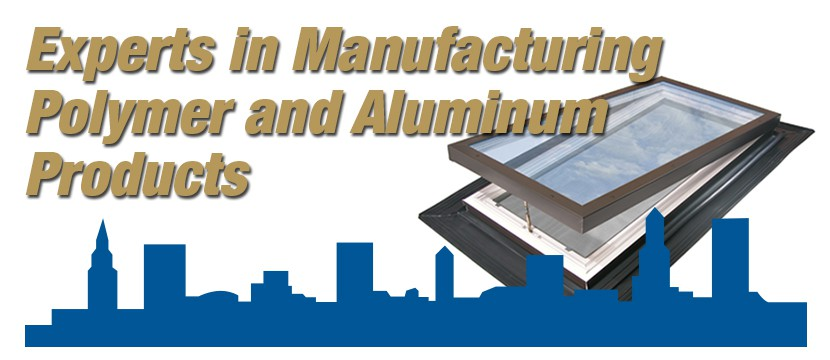 Experts in Polymer and Aluminum Manufacturing